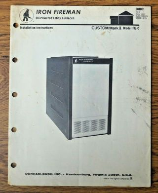 Vintage Installation Instructions For Your Iron Fireman Furnace Model Fil - C 1970