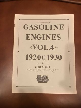Gasoline Engines Vol 4 By Alan C King Antique Hit And Miss Gas Engine Book