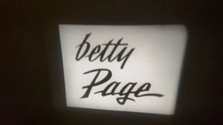 8mm Bettie Page Risque Posing Stag Cheesecake Reel Rare Film 3 Models