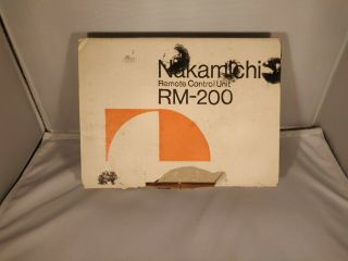 Rare Nakamichi Rm - 200 Remote Control For Zx - 9/zx - 7/lx - 5/660/670zx/680/680zx/682z
