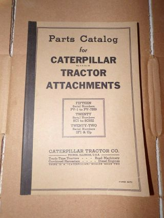 Rare Cat Caterpillar Tractor Attachments Parts Cat.  20 (8c1 - 8c652),  15 (pv - 755),